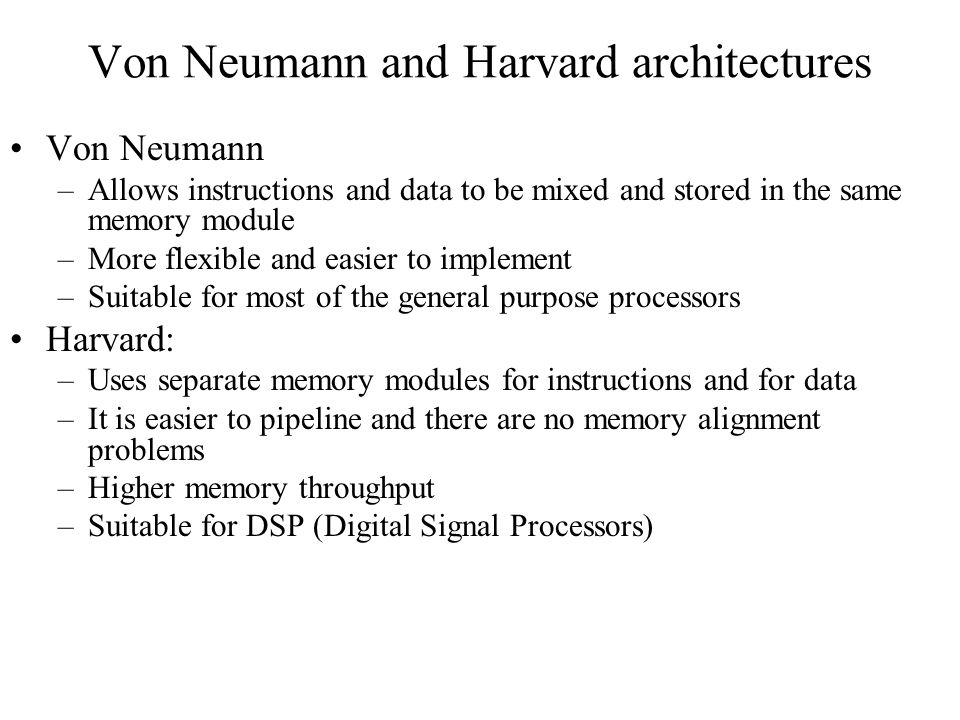 Von Neumann and Harvard architectures