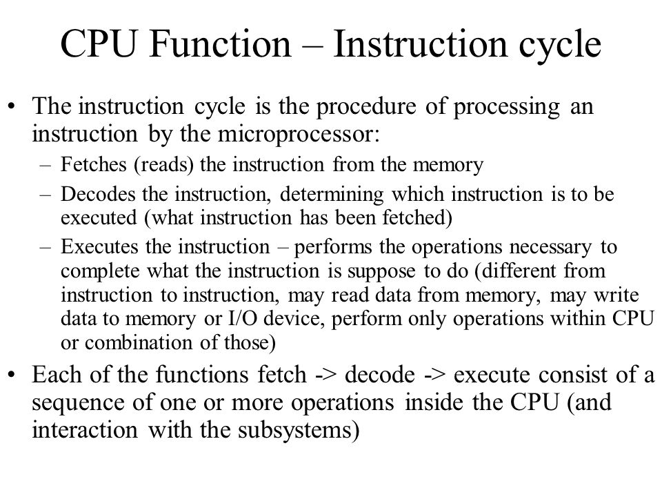 CPU Function – Instruction cycle