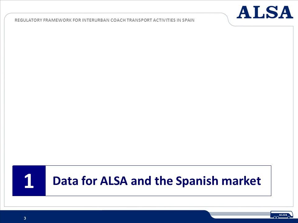1 Data for ALSA and the Spanish market