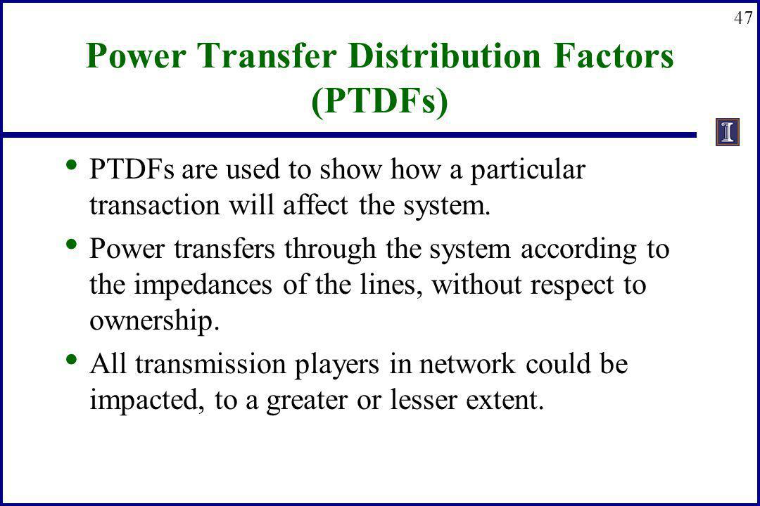 Power Transfer Distribution Factors (PTDFs)