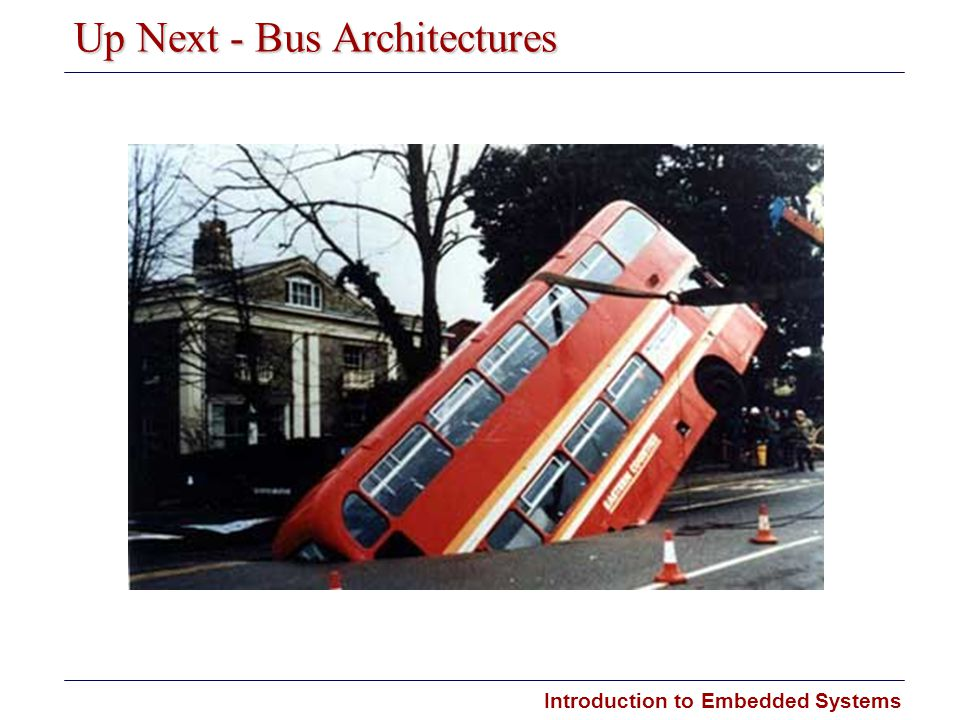 Up Next - Bus Architectures