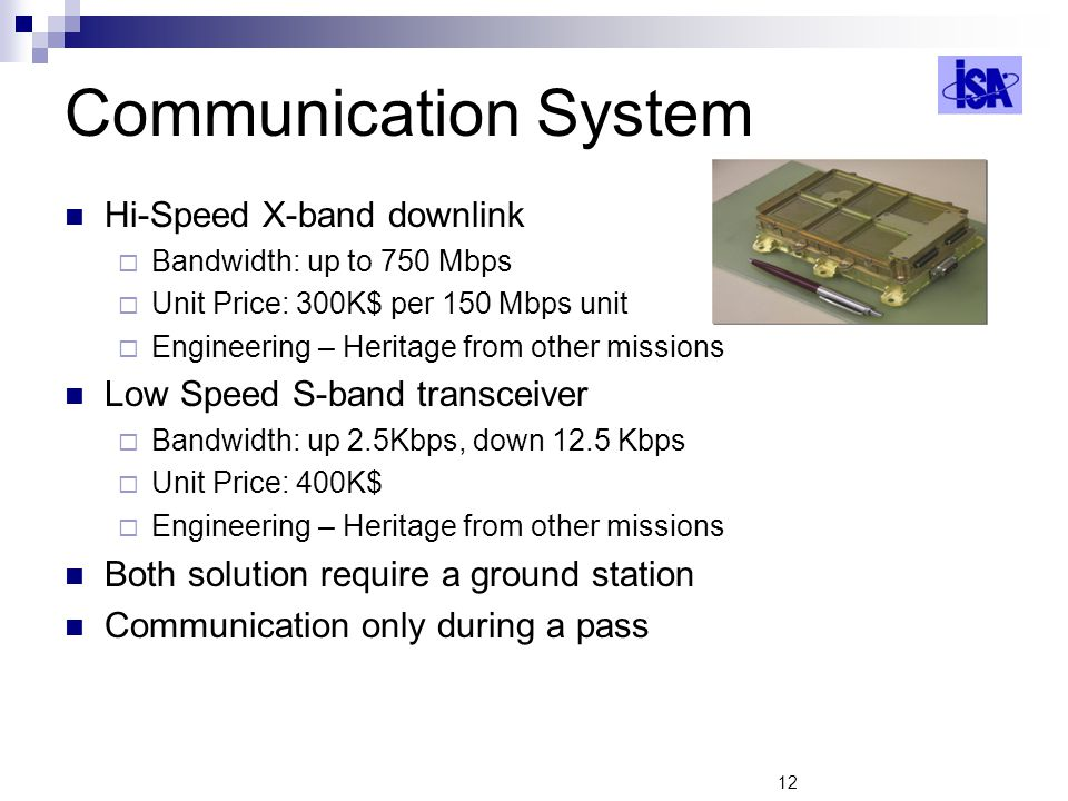 Communication System Hi-Speed X-band downlink