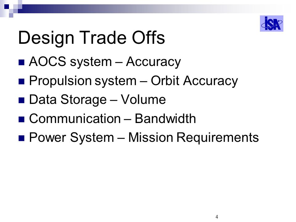 Design Trade Offs AOCS system – Accuracy