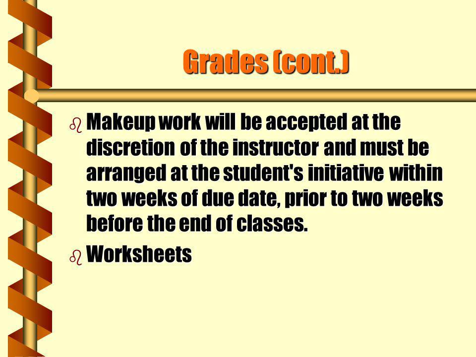 Grades (cont.)
