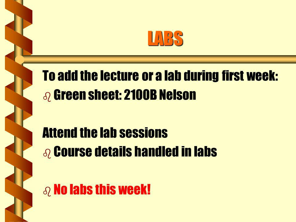 LABS To add the lecture or a lab during first week: