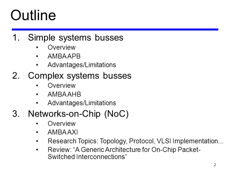 Outline Simple systems busses Complex systems busses