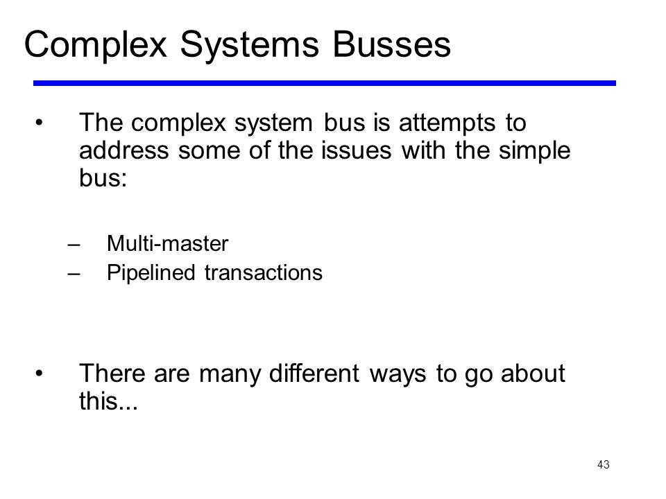 Complex Systems Busses
