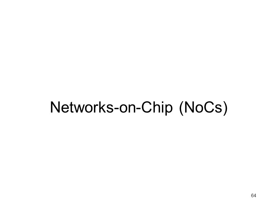 Networks-on-Chip (NoCs)