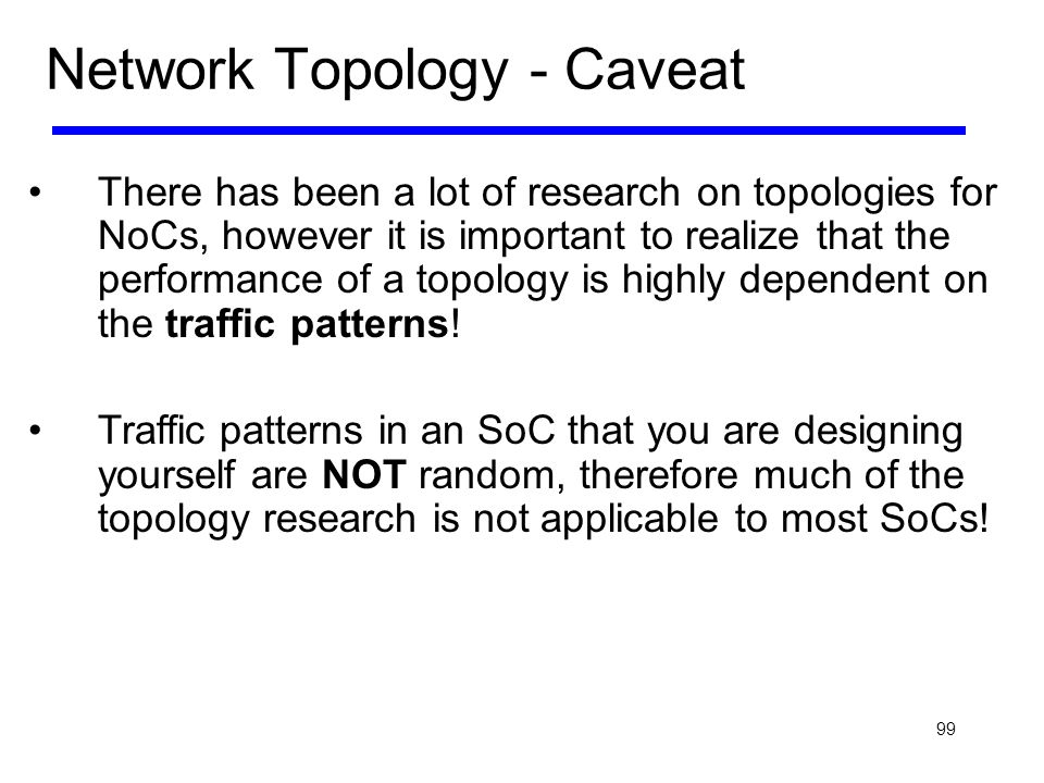 Network Topology - Caveat