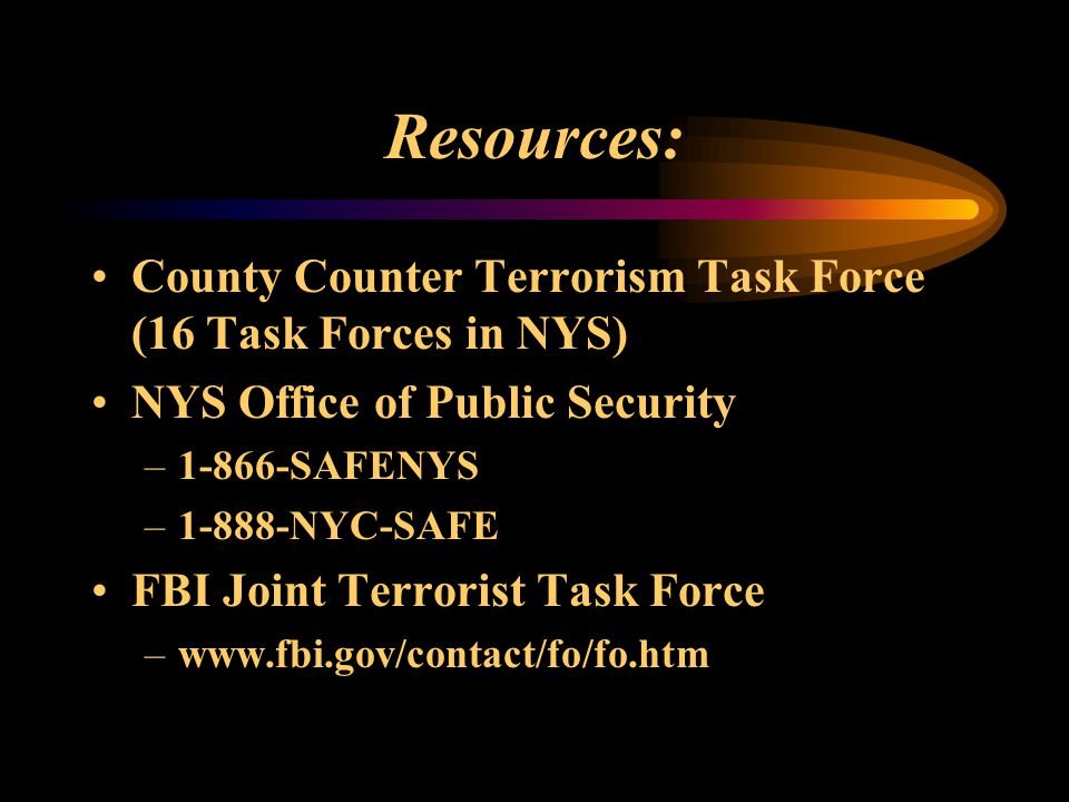 Resources: County Counter Terrorism Task Force (16 Task Forces in NYS)