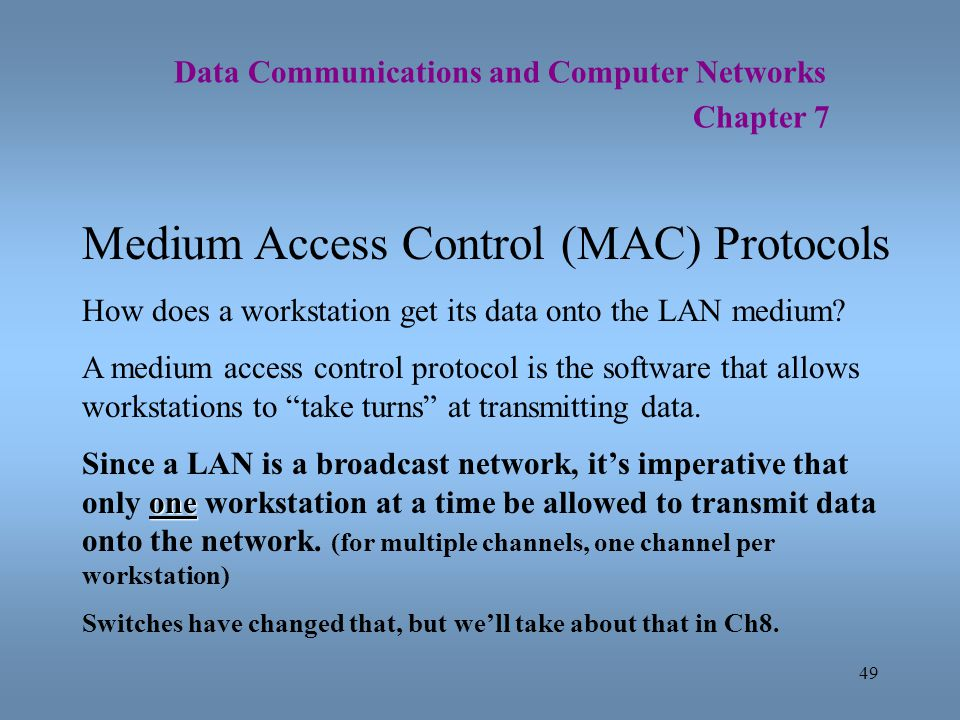 Medium Access Control (MAC) Protocols
