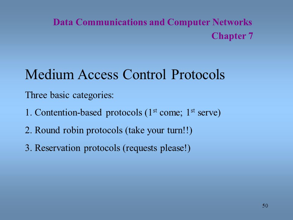Medium Access Control Protocols