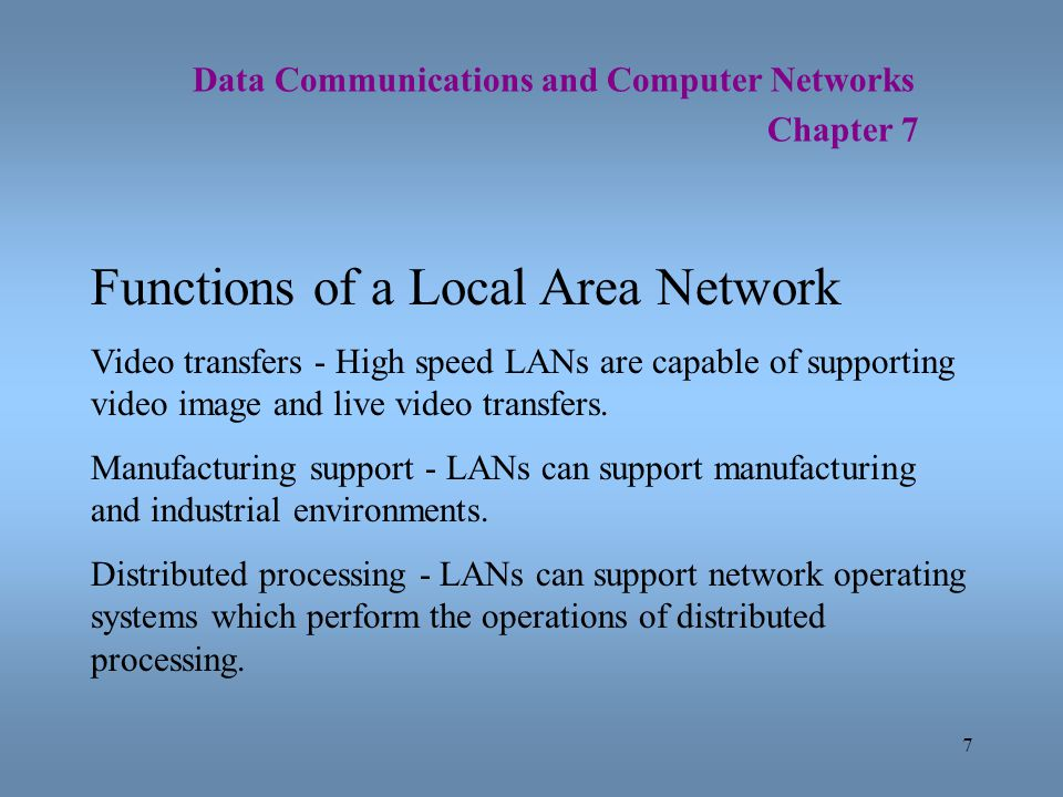 Functions of a Local Area Network