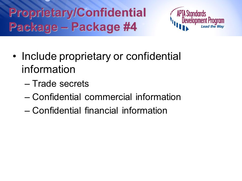 Proprietary/Confidential Package – Package #4