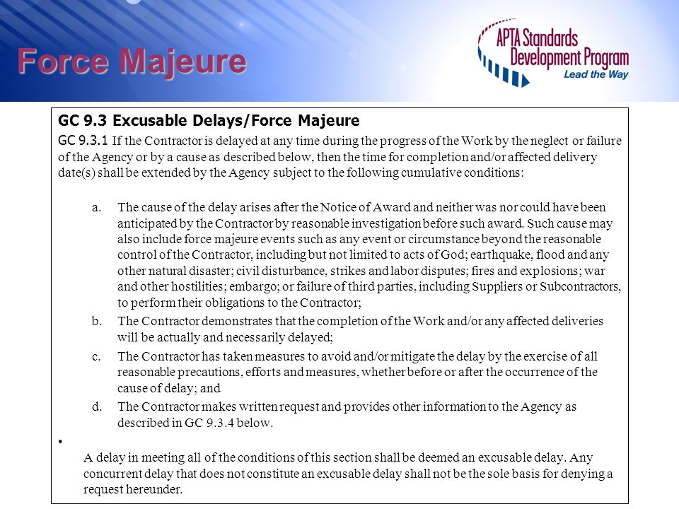 Force Majeure GC 9.3 Excusable Delays/Force Majeure First risk area