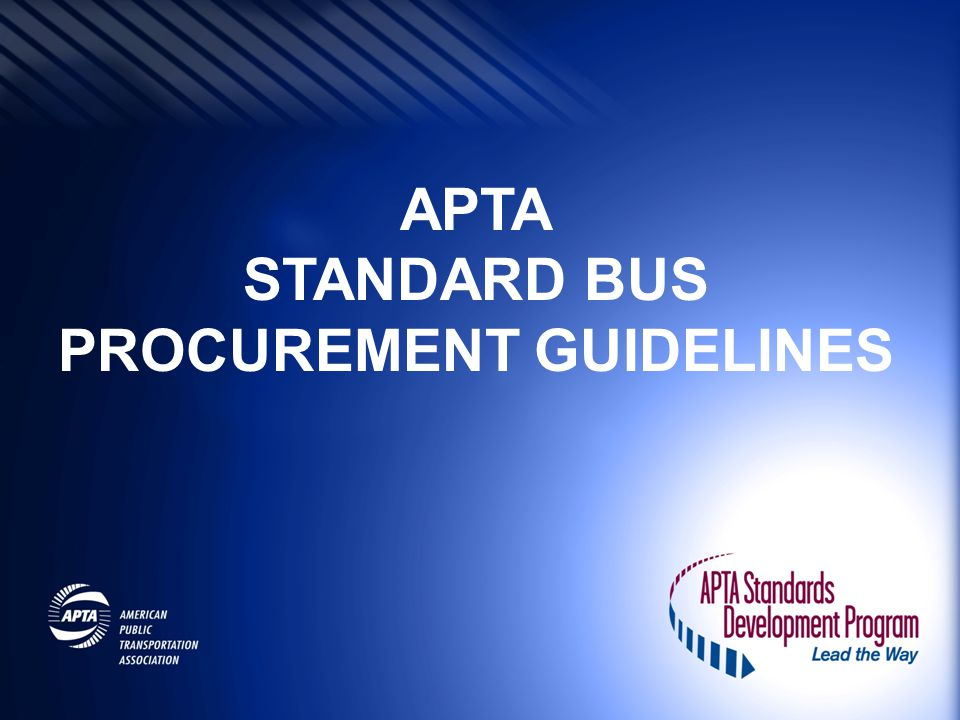 STANDARD BUS PROCUREMENT GUIDELINES