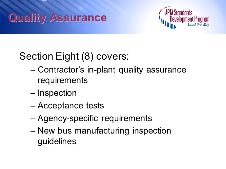 Quality Assurance Section Eight (8) covers: