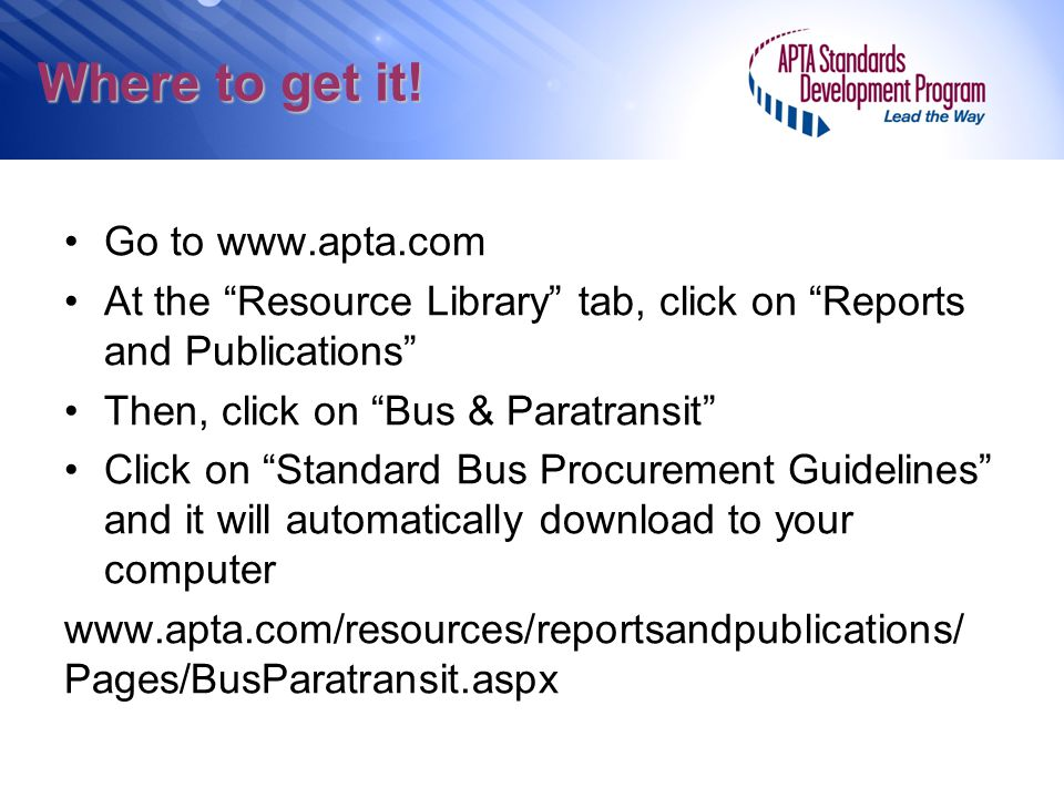Where to get it! Go to www.apta.com