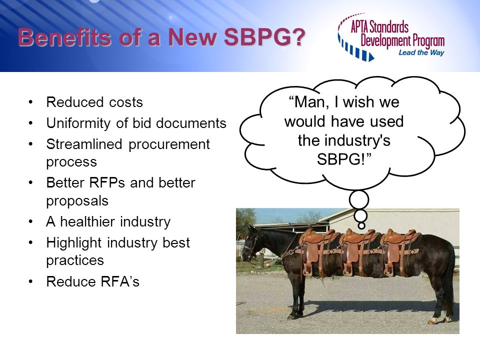 Man, I wish we would have used the industry s SBPG!