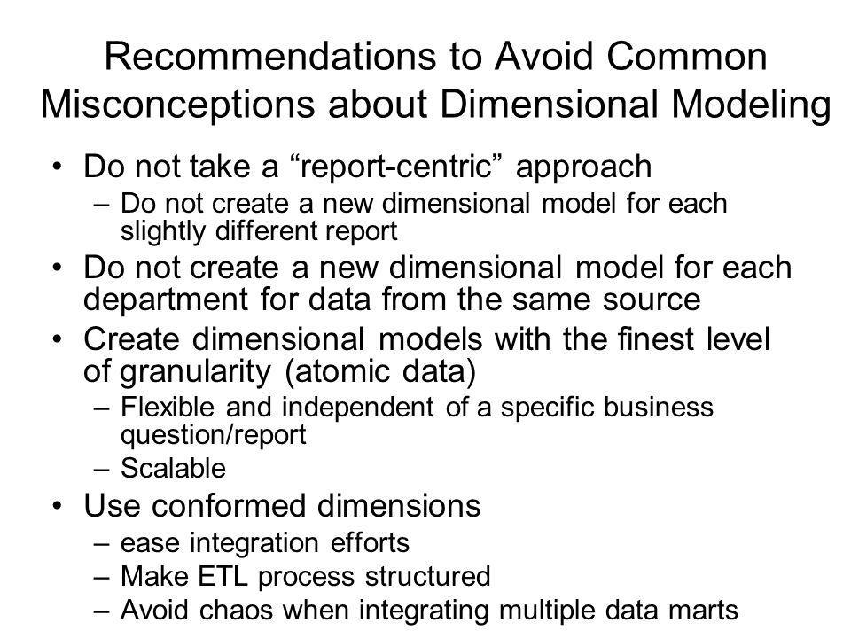 Recommendations to Avoid Common Misconceptions about Dimensional Modeling