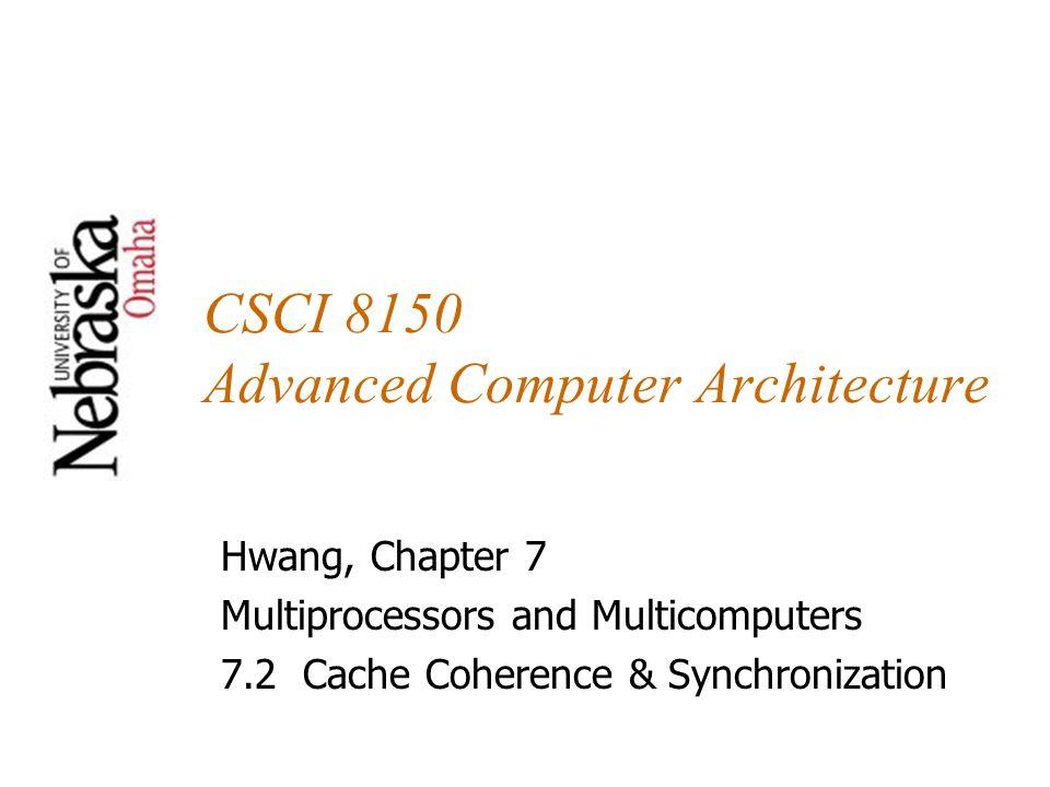 CSCI 8150 Advanced Computer Architecture
