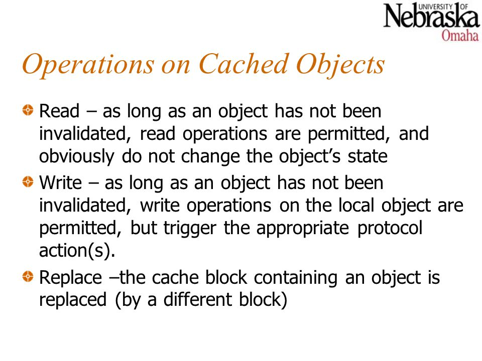Operations on Cached Objects