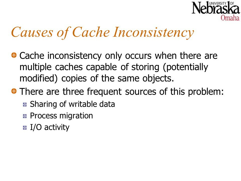 Causes of Cache Inconsistency
