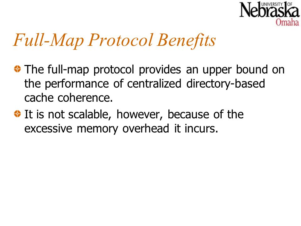 Full-Map Protocol Benefits