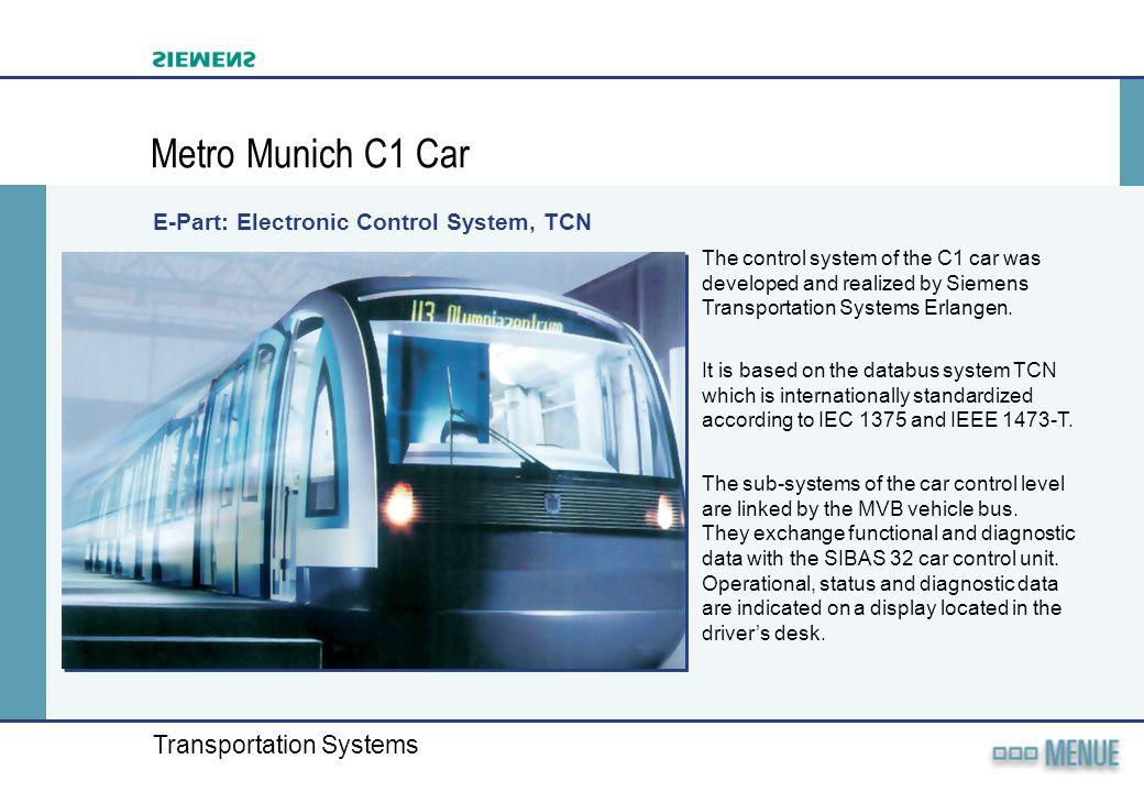 Metro Munich C1 Car E-Part: Electronic Control System, TCN