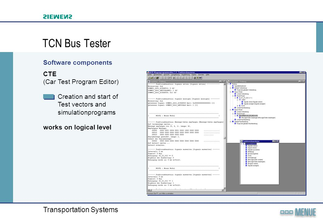 TCN Bus Tester Software components CTE (Car Test Program Editor)