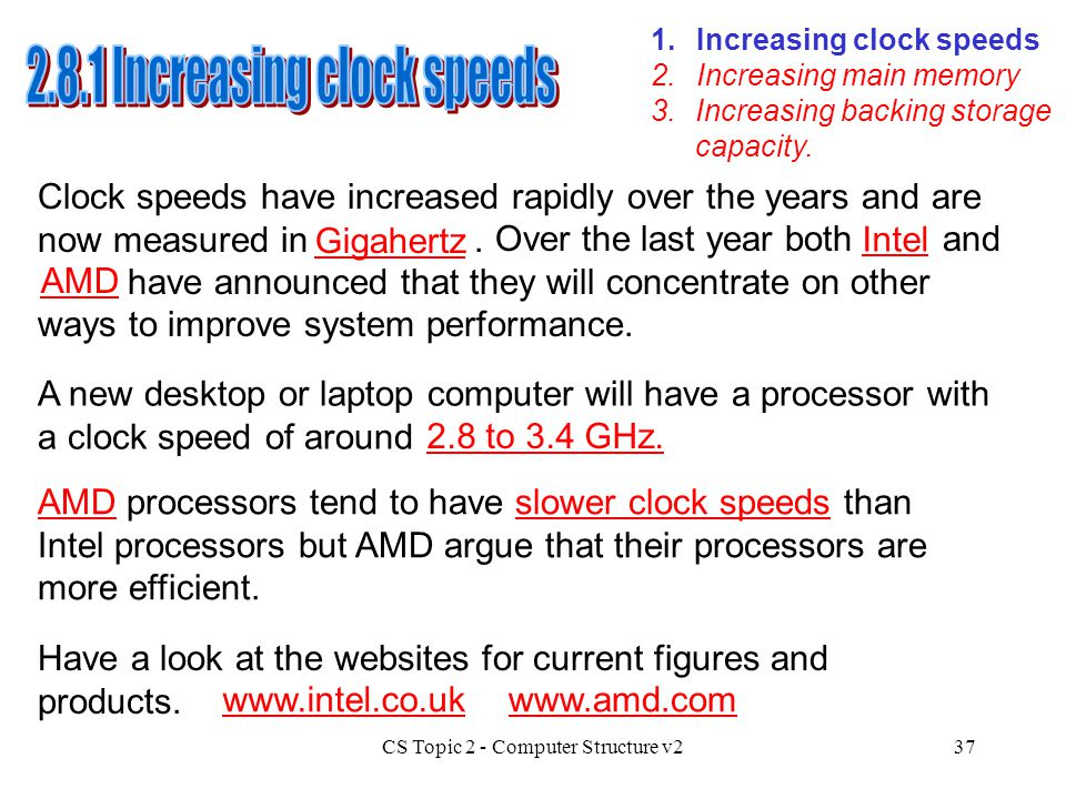 2.8.1 Increasing clock speeds