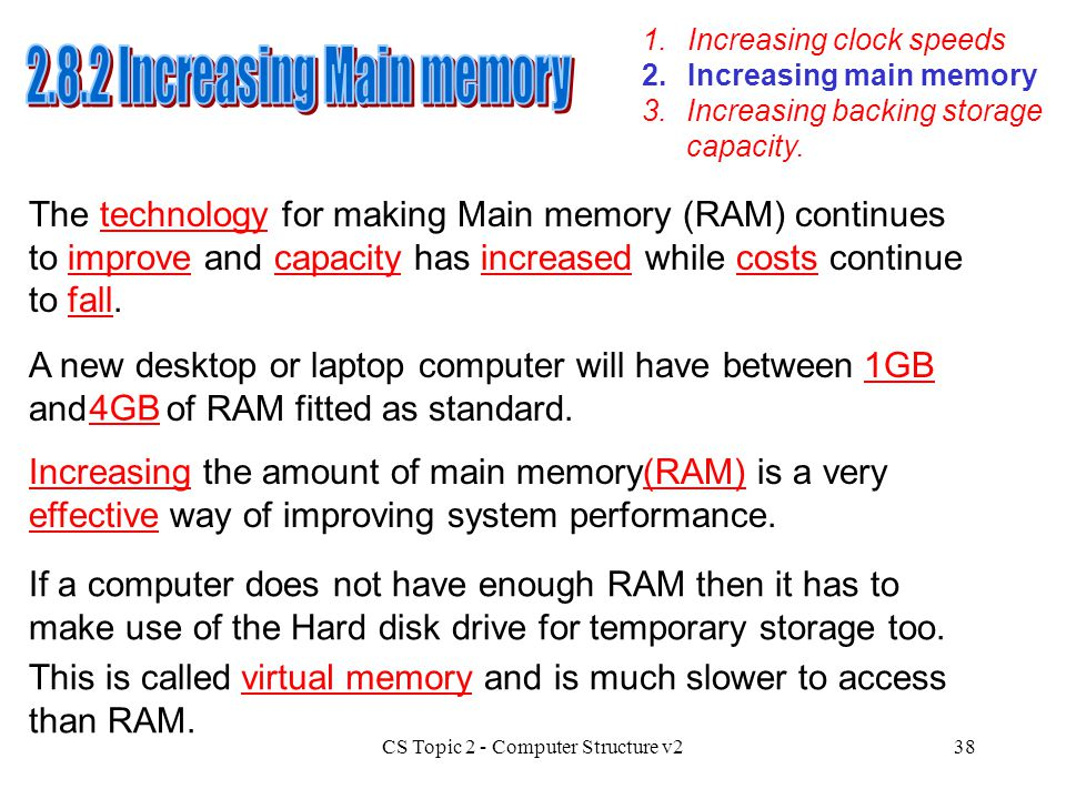 2.8.2 Increasing Main memory