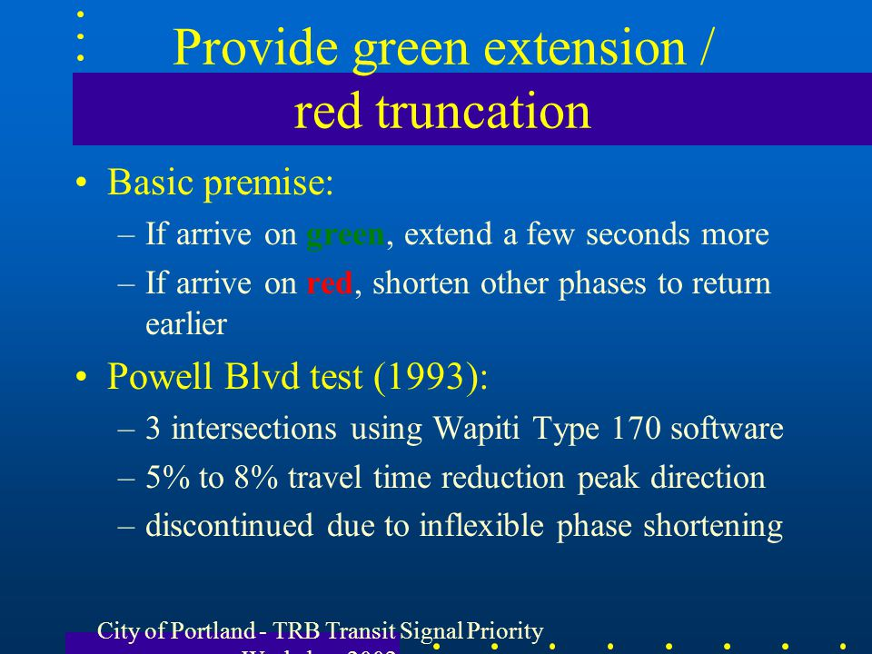 Provide green extension / red truncation
