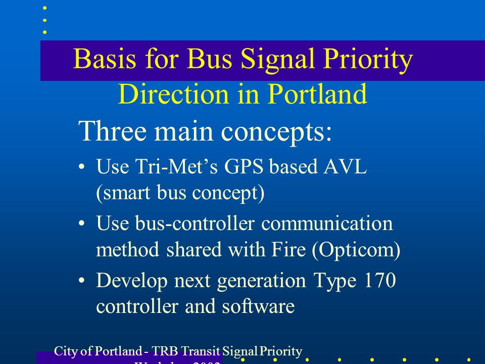 Basis for Bus Signal Priority Direction in Portland