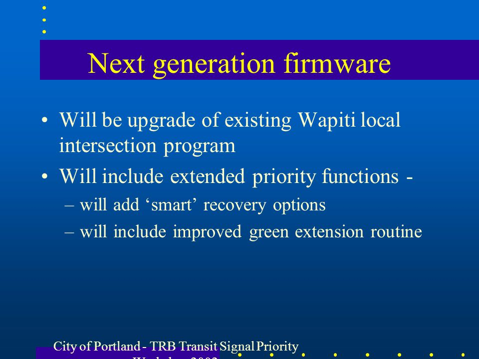 Next generation firmware