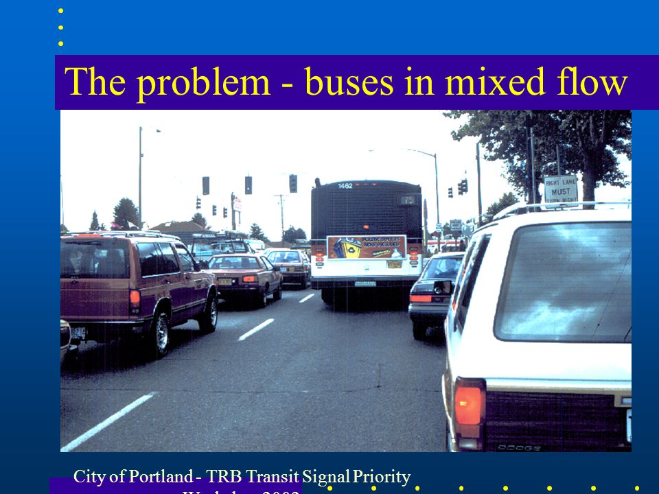 The problem - buses in mixed flow