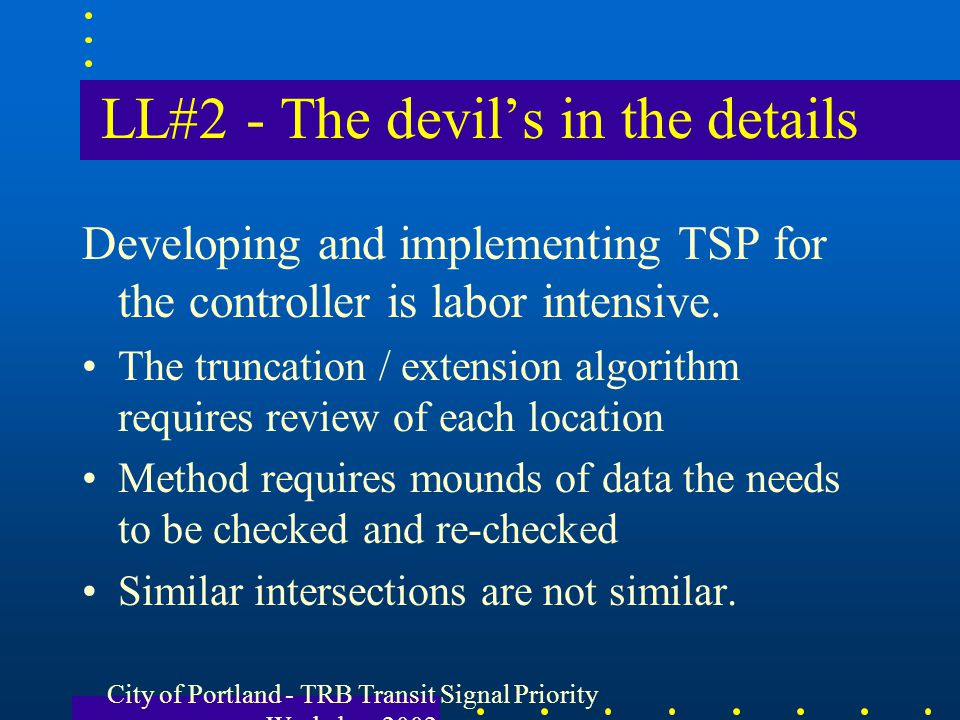LL#2 - The devil's in the details