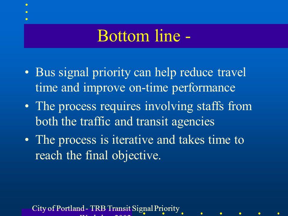 City of Portland - TRB Transit Signal Priority Workshop 2002