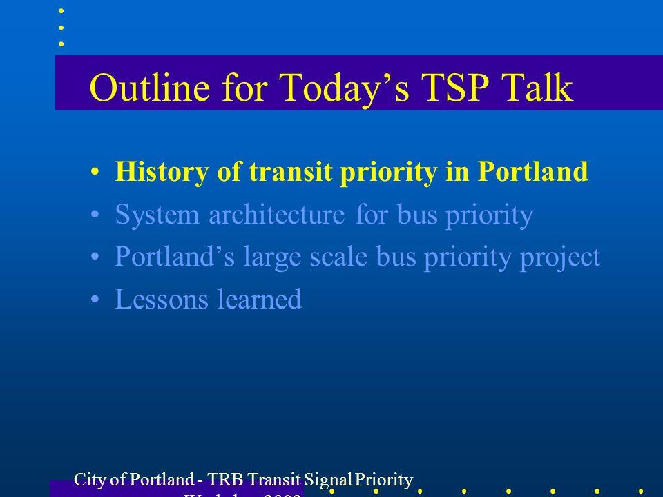 Outline for Today's TSP Talk