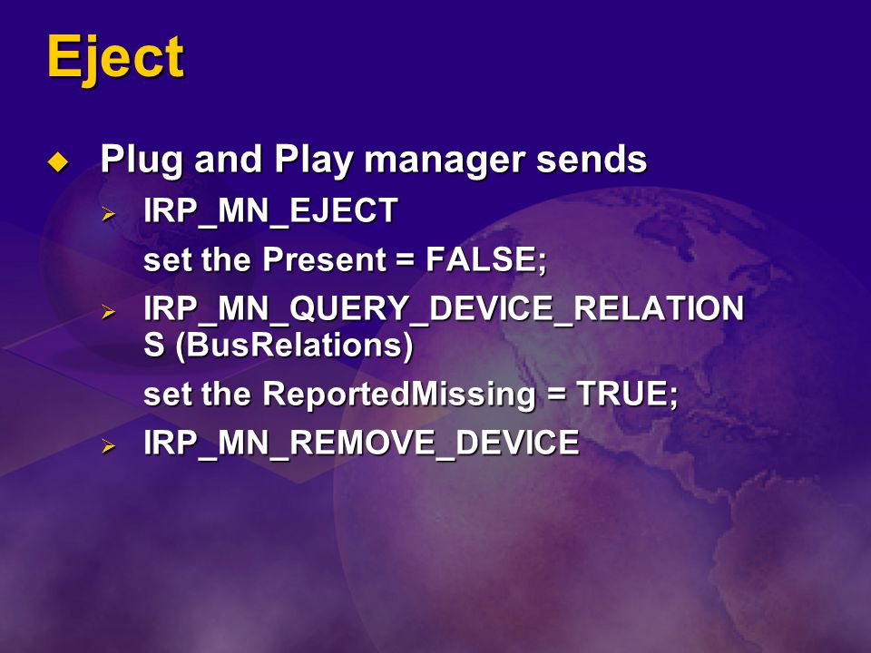 Eject Plug and Play manager sends IRP_MN_EJECT