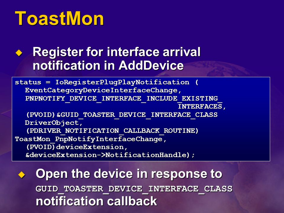 ToastMon Register for interface arrival notification in AddDevice