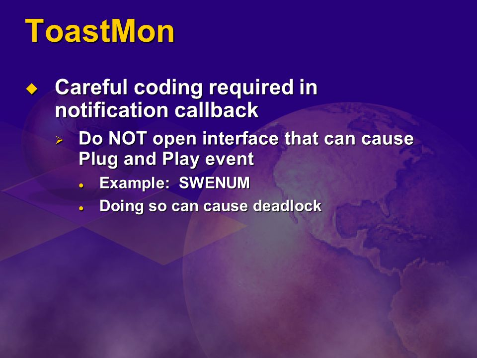ToastMon Careful coding required in notification callback
