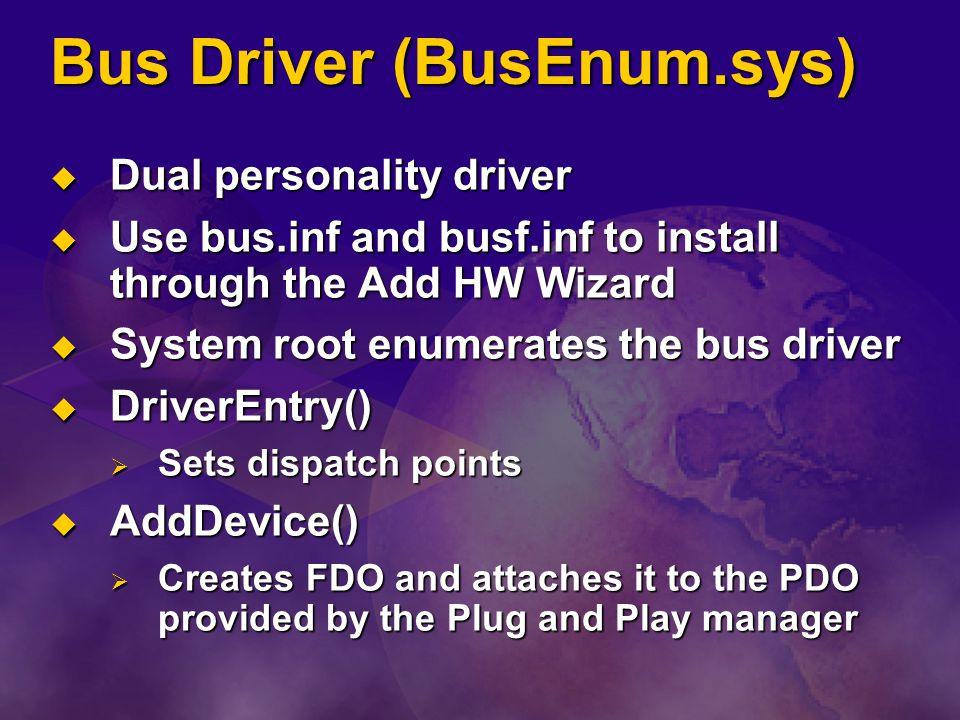 Bus Driver (BusEnum.sys)