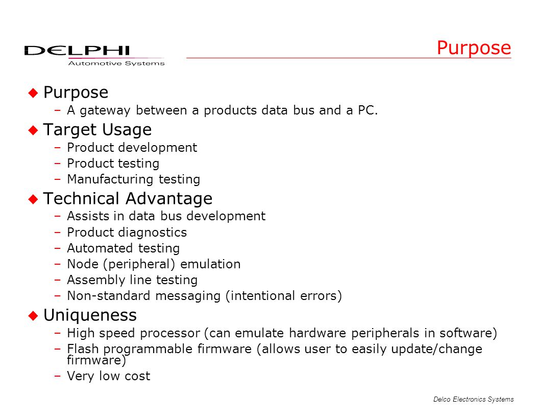 Purpose Purpose Target Usage Technical Advantage Uniqueness