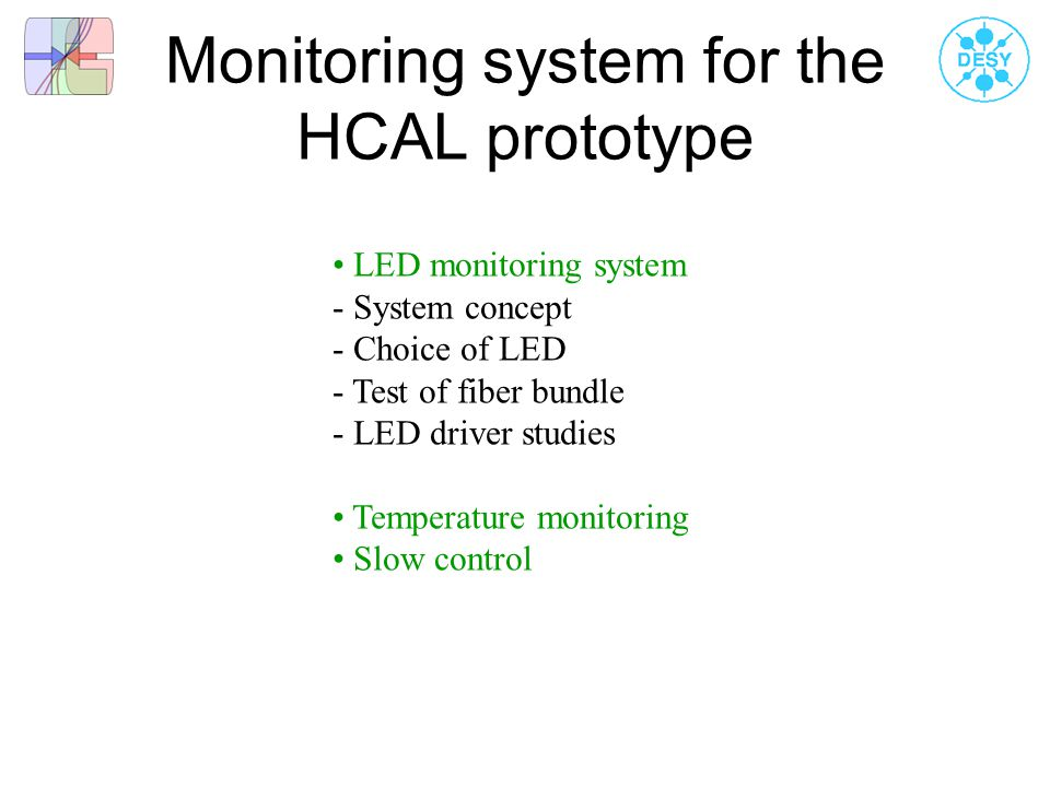 Monitoring system for the HCAL prototype