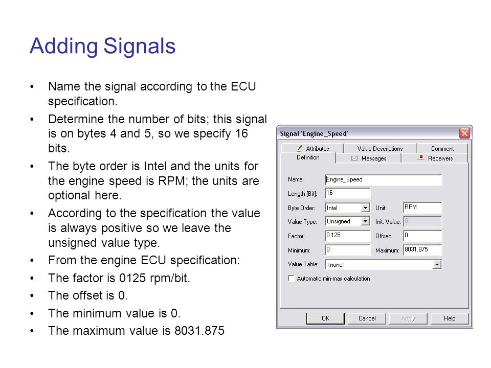 Adding Signals Name the signal according to the ECU specification.