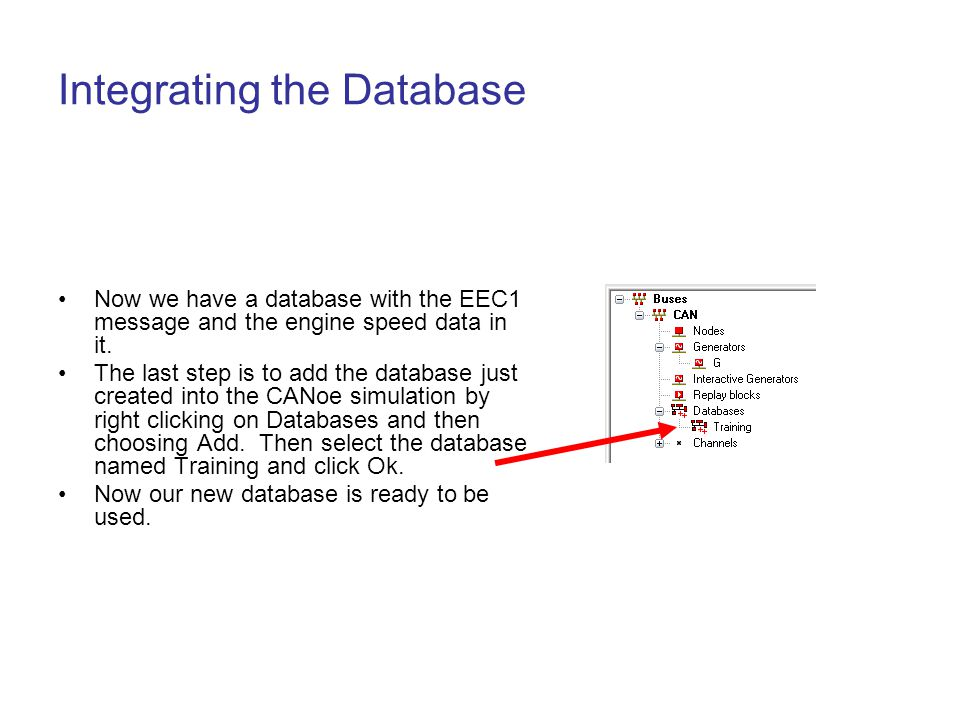 Integrating the Database