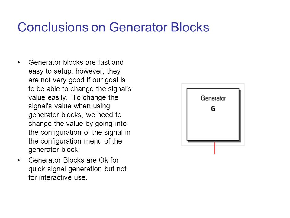 Conclusions on Generator Blocks