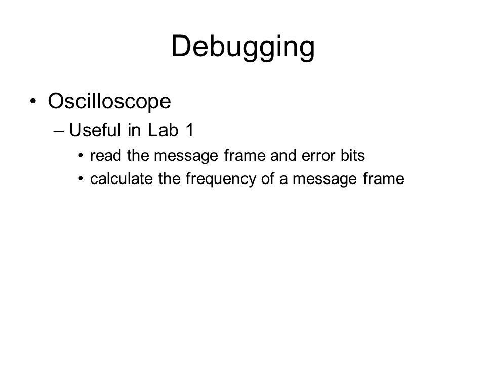 Debugging Oscilloscope Useful in Lab 1