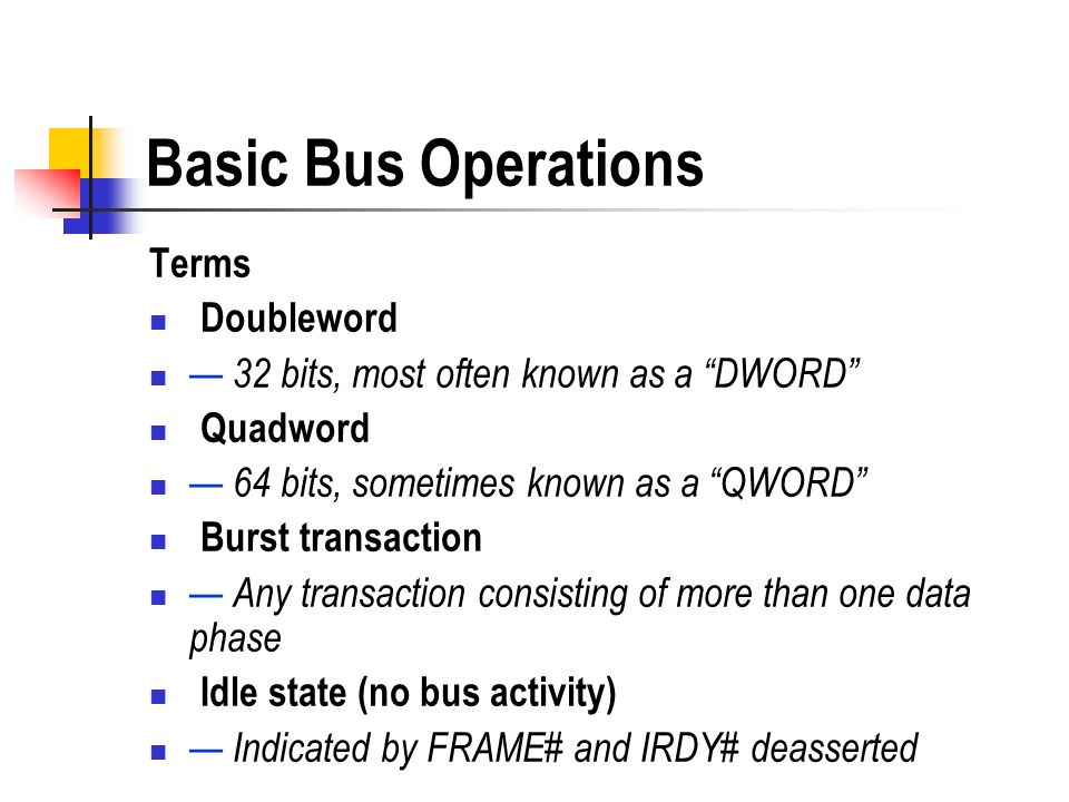 Basic Bus Operations Terms Doubleword